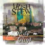 Irish Stew of Sindidun - New Tomorrow