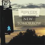 New Tomorrow - Irish Stew of Sindidun