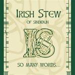 So Many Words... - Irish Stew of Sindidun